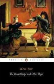 The Misanthrope And Other Plays (Jean-baptiste Moliere)