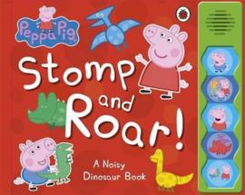 Peppa Pig: Stomp And Roar! Sound Book