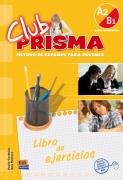 Club Prisma A2/B1 - Libro profesor