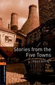 Oxford Bookworms Library Level 2: Stories From The Five Towns Audio Pack