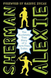 The Absolutely True Diary of a Part-Time Indian (Sherman Alexie) Paperback / softback