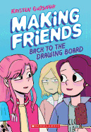 Making Friends: Back to the Drawing Board