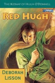 Red Hugh The Kidnap of Hugh O'Donnell (Deborah Lisson)