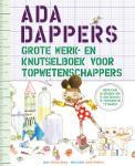 Ada Dappers grote werk- en knutselboek voor topwetenschappers (Andrea Beaty)