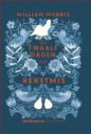 De twaalf dagen met kerstmis (William Morris)