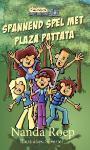 Spannend spel met Plaza Patatta (Nanda Roep)