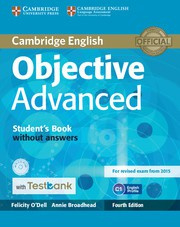 Objective Advanced Fourth edition Student's Book without answers with CD-ROM with Testbank