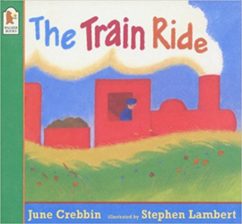 The Train Ride (June Crebbin, Stephen Lambert)