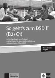 So geht's bij het DSD II (B2/C1) Neue Lerarenboek bij het Testboek met Leitfaden für die mündliche Prüfung inklusive Audio-CD en DVD