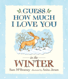 Guess How Much I Love You In The Winter (Sam McBratney, Anita Jeram)