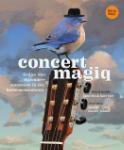 Concert magiq (Esmé Bos)