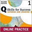 Q Skills For Success Level 1 Listening & Speaking Student Online Practice