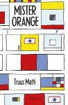 Mister Orange (Truus Matti)