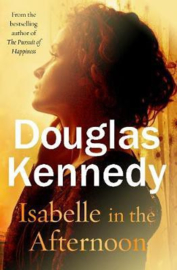 Isabelle In The Afternoon (Douglas Kennedy)