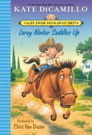 Leroy Ninker Saddles Up (Kate DiCamillo, Chris Van Dusen)