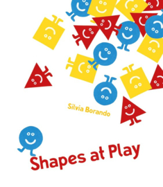 Shapes At Play (Silvia Borando)