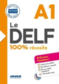 Le DELF A1 100% réussite - Préparation DELF-DALF