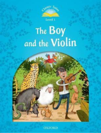 Classic Tales: Level 1: The Boy & The Violin Reader