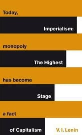 Imperialism: The Highest Stage Of Capitalism (Vladimir Lenin)