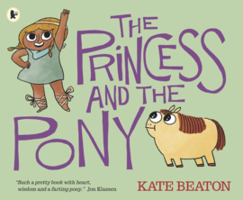 The Princess And The Pony (Kate Beaton)