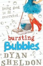 Bursting Bubbles (Dyan Sheldon)