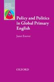 Policy And Politics In Global Primary English