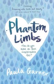 Phantom Limbs (Paula Garner)