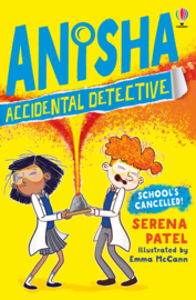 Anuisha, Accidental Detective - School's Out