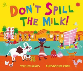 Don't Spill the Milk! (Stephen Davies & Christopher Corr) Paperback / softback