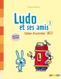 Ludo et ses amis 1 A1.1 - Cahier d'activités