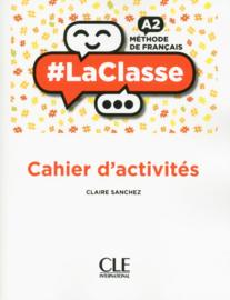 #LaClasse - Niveau A2 - Cahier dactivités