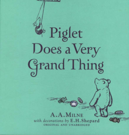 WINNIE-THE-POOH: PIGLET DOES A VERY GRAND THING