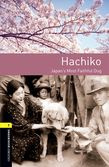 Oxford Bookworms Library Level 1 Hachiko: Japan's Most Faithful Dog