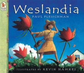 Weslandia (Paul Fleischman, Kevin Hawkes)