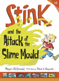 Stink And The Attack Of The Slime Mould (Megan McDonald, Peter H. Reynolds)