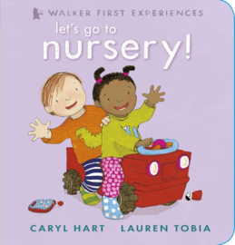 Let's Go To Nursery! (Caryl Hart, Lauren Tobia)