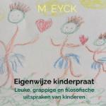 Eigenwijze kinderpraat (M. Eyck)