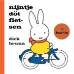nijntje döt fietsen in Twente (Dick Bruna) (Hardback)