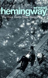The First Forty-Nine Stories (Ernest Hemingway)