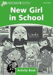 Dolphin Readers Level 3 New Girl In School Activity Book