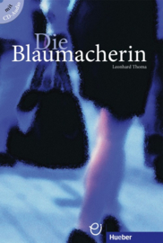 Die Blaumacherin Buch met Audio-CD