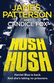 Hush Hush (harriet Blue 4) (Candice  Fox  James Patterson)