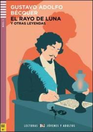 El Rayo De Luna Y Otras Leyendas + Downloadable Multimedia