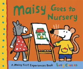 Maisy Goes To Nursery (Lucy Cousins)