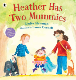 Heather Has Two Mummies (Leslea Newman, Laura Cornell)