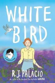 White Bird (R J Palacio)