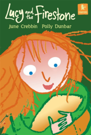 Lucy And The Firestone (June Crebbin, Polly Dunbar)
