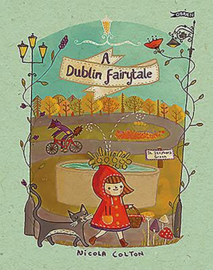 A Dublin Fairytale (Nicola Colton)