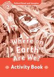 Oxford Read And Imagine Level 2 Where On Earth Are We? Activity Book