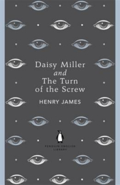 Daisy Miller And The Turn Of The Screw (Henry James)